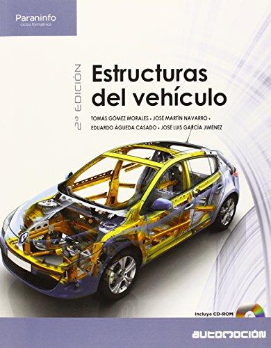 Automoción. Estructuras Del Vehículo. CFGS - 2º Edición