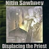 Nitin Sawhney Displacing The Priest