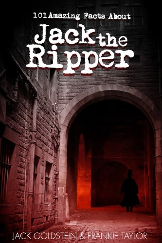 101-amazing-facts-about-jack-the-ripper