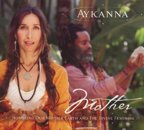 Aykanna - Mother - Zortam Music