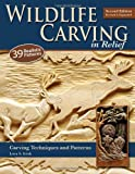 img - for Wildlife Carving in Relief, Second Edition Revised and Expanded: Carving Techniques and Patterns book / textbook / text book