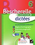 Dictes 6e - Bescherelle: Cahier d'ex...
