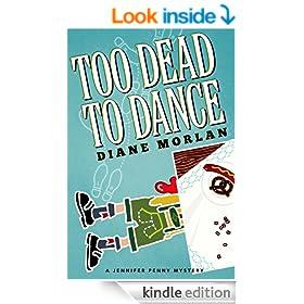 Too Dead To Dance (Jennifer Penny Mystery)