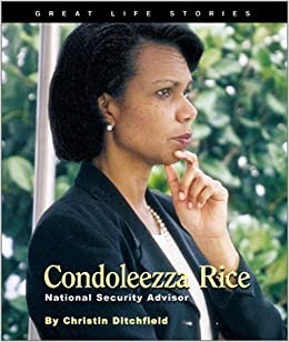 Great Life Stories Condoleezza Rice: National Security