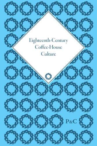 Eighteenth Century Coffee-House Culture, 4 Volume Set