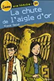 img - for Chute De L'aigle D'or FRENCH LANGUAGE book / textbook / text book
