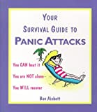 img - for Your Survival Guide to Panic Attacks book / textbook / text book