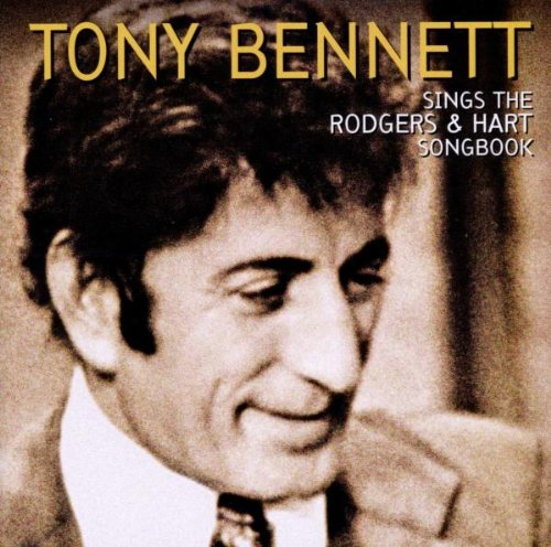 TONY BENNETT - Tony Bennett Sings The Rodgers & Hart Songbook - Zortam Music