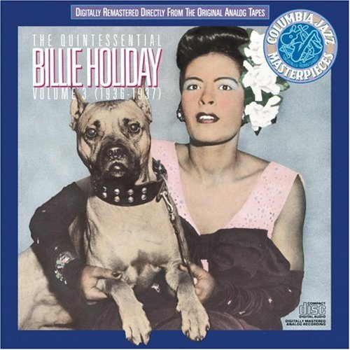 Billie Holiday - The Quintessential Billie Holiday, Vol. 3 (1936-1937) - Zortam Music