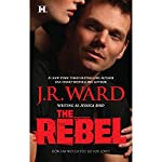 The Rebel | J.R. Ward