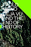 img - for Deja Vu and the End of History (Futures) book / textbook / text book