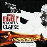 The Transporter : Original Soundtrack Score