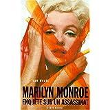 Marilyn Monroe : Enqu�te sur un assasinatpar Don Wolfe