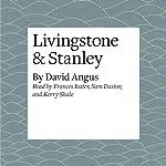 Livingstone & Stanley   David Angus