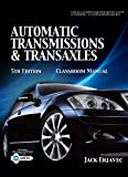 Todays Technician: Automatic Transmissions and Transaxles Set