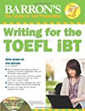 img - for Writing for the TOEFL iBT with Audio CD, 4th Edition (Barron's Writing for the Toefl) book / textbook / text book