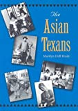 The Asian Texans (Texans All)
