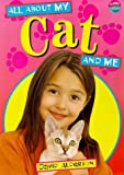 All About My Cat and Me (0600595803) by Alderton, David