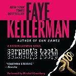 Serpent's Tooth: A Peter Decker/Rina Lazarus Novel | Faye Kellerman