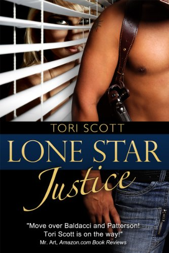 Lone Star Justice by Tori Scott