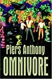 Omnivore (Of Man and Manta) (159426063X) by Piers Anthony