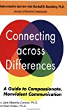 img - for Connecting Across Differences: A Guide to Compassionate, Nonviolent Communication book / textbook / text book