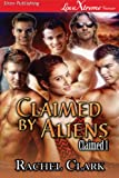 img - for Claimed by Aliens [Claimed 1] (Siren Publishing LoveXtreme Forever) book / textbook / text book