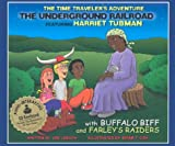 The Underground Railroad with CD (Audio) (Time Traveler Adventures)