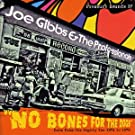 No Bones for the Dogs [VINYL]