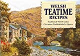 Welsh Teatime Recipes: Traditional Welsh Cakes (English and Welsh Edition)