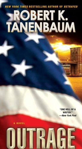 Outrage (Butch Karp/Marlene Ciampi), Robert K. Tanenbaum