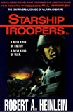 Starship Troopers (0783801181) by Robert A. Heinlein
