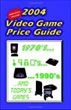 img - for 2004 Video Game Price Guide book / textbook / text book