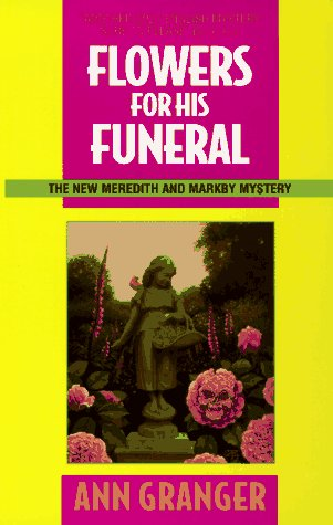 Flowers for His Funeral: A Meredith and Markby Mystery (Meredith and Markby Mysteries (Paperback)), ANN GRANGER