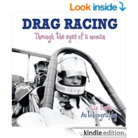 Drag Racing : Through the eyes of a woman