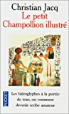 echange, troc Christian Jacq - Le Petit Champollion illustré