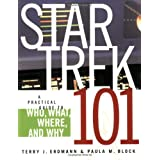 Star Trek 101by Paula M. Block
