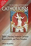 img - for The Blackwell Companion to Catholicism book / textbook / text book