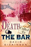 Death Called to the Bar (Lord Francis Powerscourt Murder Mysteries) (0786719990) by Dickinson, David