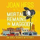 Mortal Remains in Maggody Hörbuch von Joan Hess Gesprochen von: Kristin Kalbli