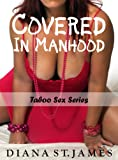img - for Covered in Manhood: Taboo Sex Series book / textbook / text book