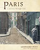 img - for Paris: A Journey Through Time book / textbook / text book
