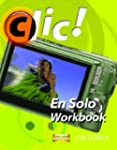 Clic!: 2 En Solo Workbook Pack Plus