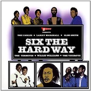 Six the Hard Way [Vinyl]