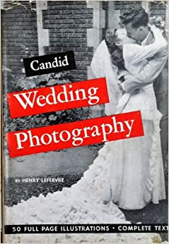 Candid Wedding Photography, Lefebvre, Henry