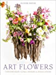 Art Flowers: Contemporary Floral Desi...