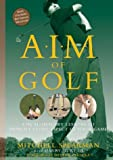AIM of Golf: Actual, Imaginary, and Mirror Imagery to Optimize Your Game (1579548059) by Spearman, Mitchell