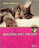 echange, troc Connie Jankowski - Bien vivre avec son chat