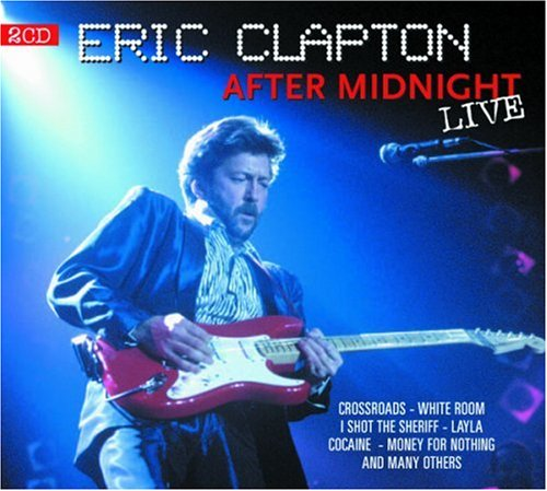 Eric Clapton - After Midnight (Dvd) - Zortam Music