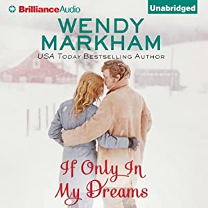 If Only in My Dreams | [Wendy Markham]